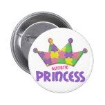 Autistic Princess 1 AUTISM Pin