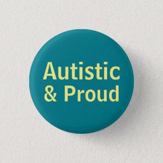 Autistic & Proud 3 Cm Round Badge