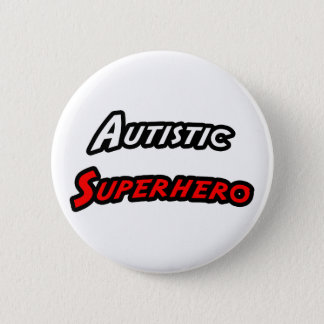 Autistic Superhero 6 Cm Round Badge