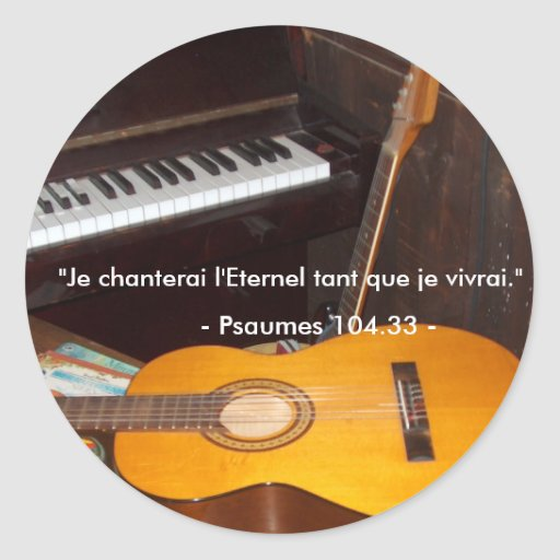 Autocollant/Je Will sing the Eternal
