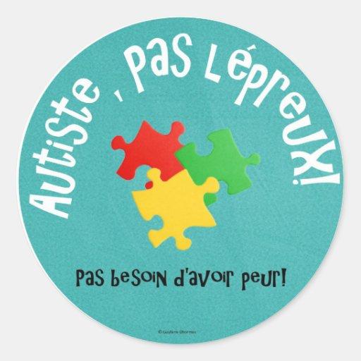 Autocollants Autiste, pas lépreux Round Stickers