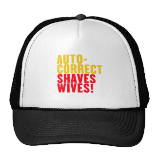 Autocorrect Saves Lives, Auto-correct Shaves Wives Cap