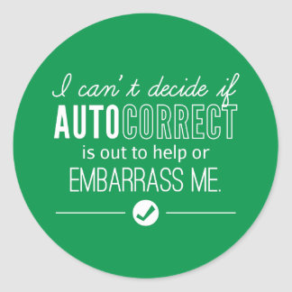 Autocorrect Technology Embarrass Me Humor Green Round Sticker