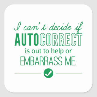Autocorrect Technology Embarrass Me Humor Green Square Sticker