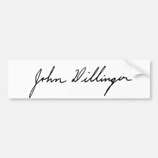Autograph Signature of John Dillinger Bumper Stickers