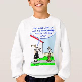 automated teller sweatshirt