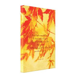 Autumn design, Joshua 1:9, wraped canvas