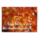 Autumn Leaves Cards Together we are Extraordinary!
