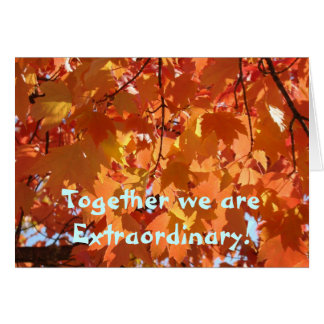 Autumn Leaves Cards Together we are Extraordinary