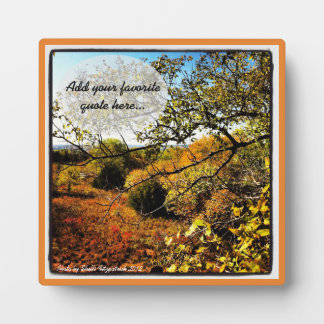 Autumn Nature Art Photo  with Your Quote Plaque