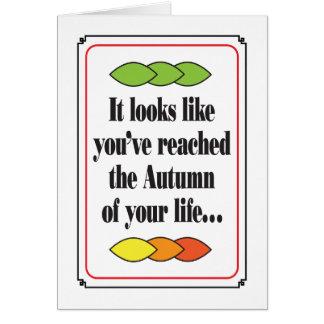 Autumn of life humorous birthday card