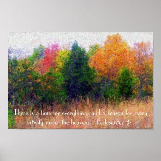 Autumn season bible verse Ecclesiastes 3:1 Poster
