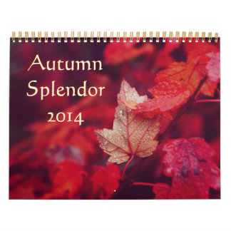 Autumn Splendor 2014 Wall Calendar