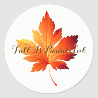 Autumn Stickers-Fall Is Beautiful Classic Round Sticker