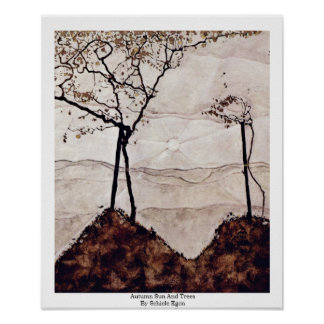 Autumn Sun And Trees By Schiele Egon Poster