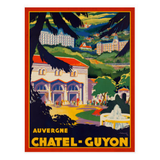 Auvergne Chatel-Guyon French Travel Ad Postcard