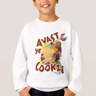 Avast Ye Cookie Sweatshirt