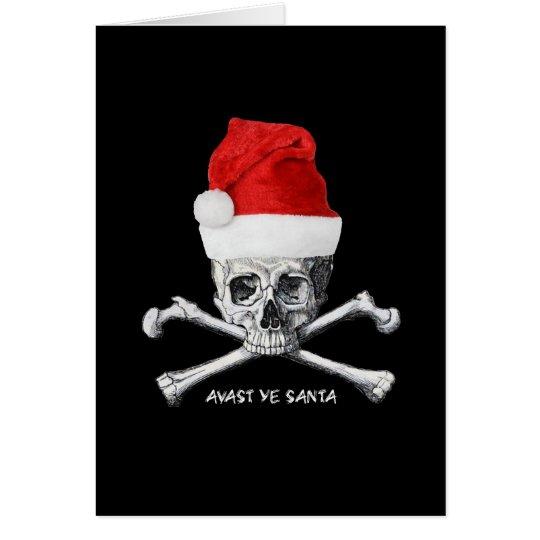 Avast Ye Santa Holiday Pirate Cristmas Card