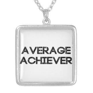 Average Achiever Pendants