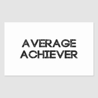 Average Achiever Rectangular Sticker