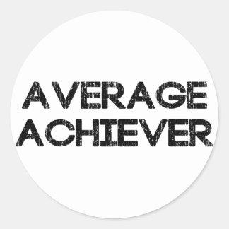 Average Achiever Round Sticker