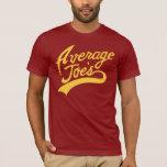 Average Joe's T-Shirt