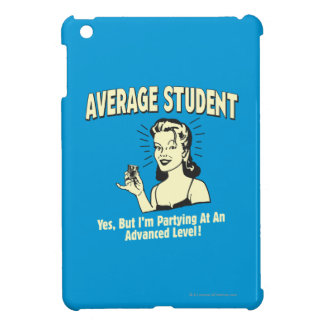 Average Student: Partying Advanced iPad Mini Cover