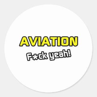 Aviation ... F-ck Yeah! Round Sticker