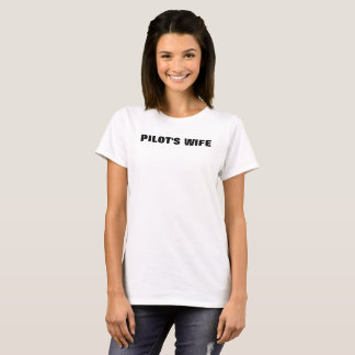 Aviator Day Cute and Simple Pilot's Wife T-shirt