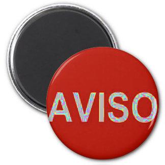 AVISO FRIDGE MAGNET