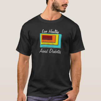 Avoid DIabetes T-Shirt