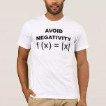 Avoid Negativity funny t-shirt