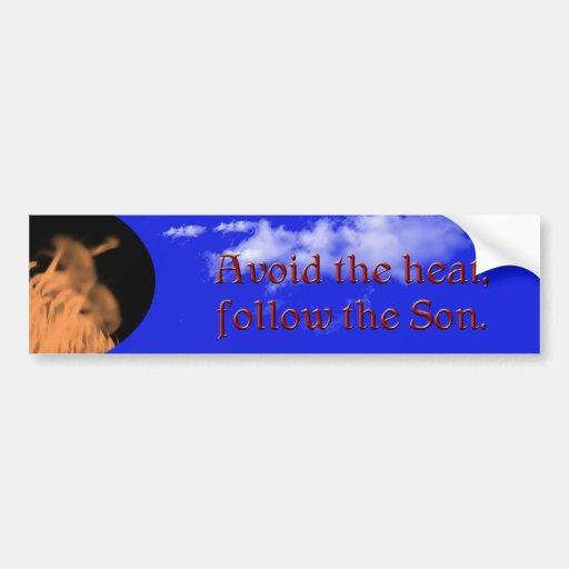 Avoid the heat - Bumper Sticker Bumper Sticker