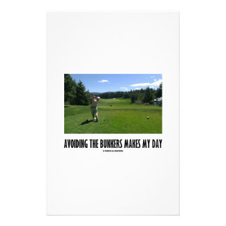 Avoiding The Bunkers Makes My Day (Golf Humor) Stationery Paper
