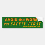 AvoidWorst-SafetyFirst Car Bumper Sticker