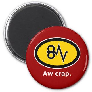 """""""Aw Crap, Paper Jam!"""" 6 Cm Round Magnet"""
