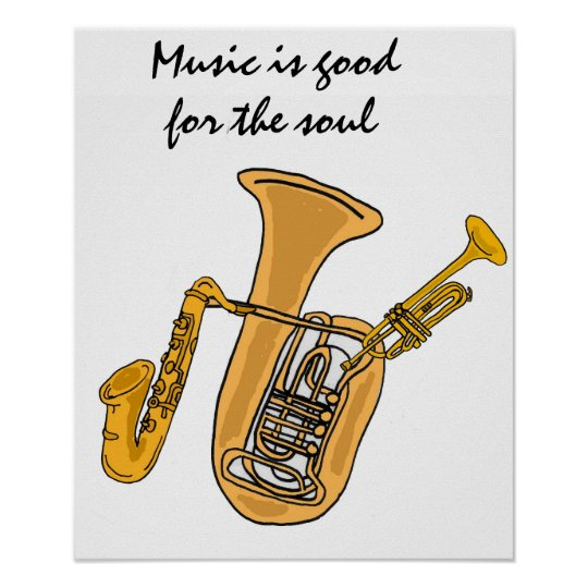 AW- Music is good for the soul poster