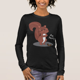 """""""Aw Nuts"""" Squirrel Long Sleeve T-Shirt"""