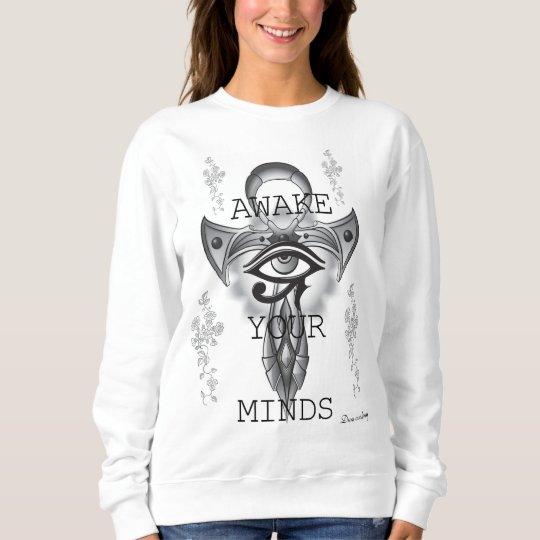 Awake Your mind Ankh sweatshirt