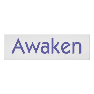 Awaken Print