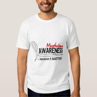 Awareness 2 Mesothelioma T-shirts