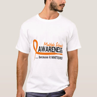 Awareness 2 Multiple Sclerosis T-Shirt