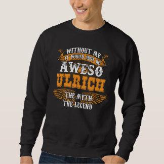 Aweso ULRICH A True Living Legend Sweatshirt