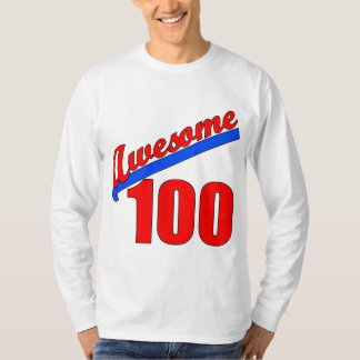Awesome 100 Awesome at 100 Years Old T-shirt