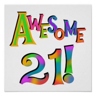 Awesome 21 Birthday T-shirts and Gifts Poster