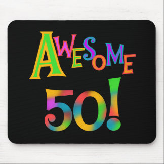 Awesome 50 Birthday T-shirts and Gifts Mouse Pad