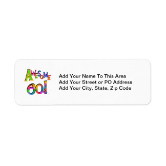 Awesome 60 Birthday T-shirts and Gifts Return Address Label