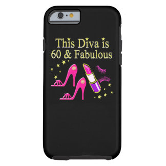 AWESOME 60TH BIRTHDAY DIVA DESIGN TOUGH iPhone 6 CASE