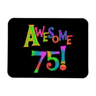 Awesome 75 Birthday T-shirts and Gifts Rectangular Photo Magnet