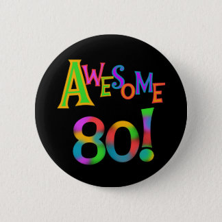 Awesome 80 Birthday T-shirts and Gifts 6 Cm Round Badge